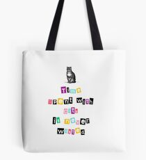 Time spent with cats is never wasted - Real Truth Cat Quote + Vintage Cat Drawing Tote Bag