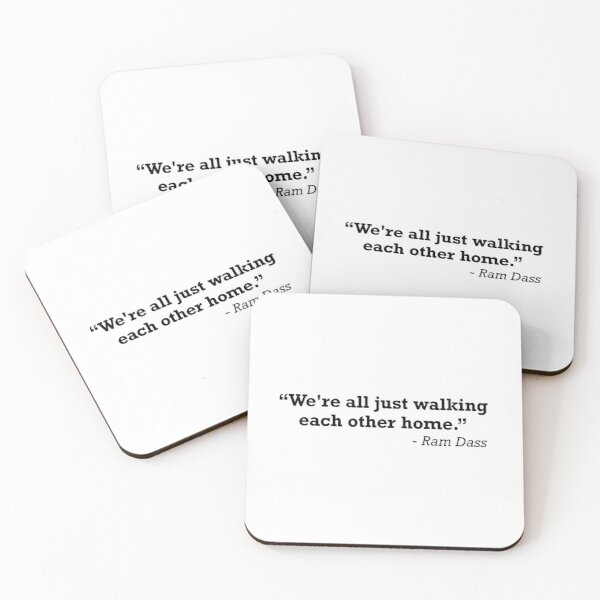 We're All Just Walking Each Other Home Ram Dass Quote Coasters (Set of 4)