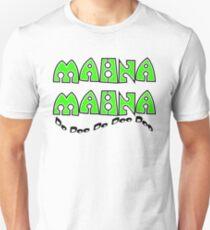 Mahna Mahna T-Shirt