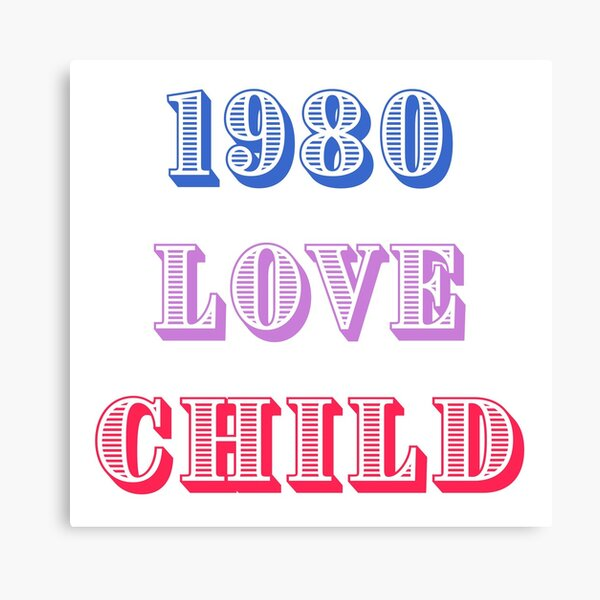 1980 Love Child Canvas Print