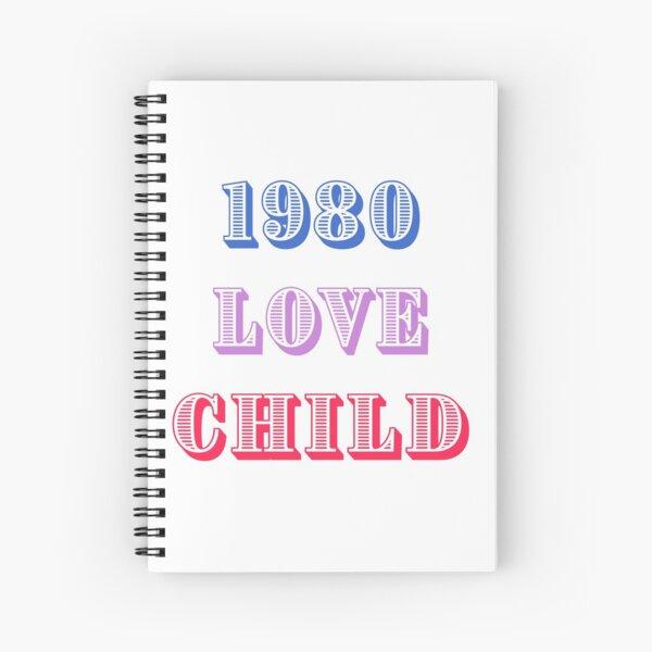 1980 Love Child Spiral Notebook