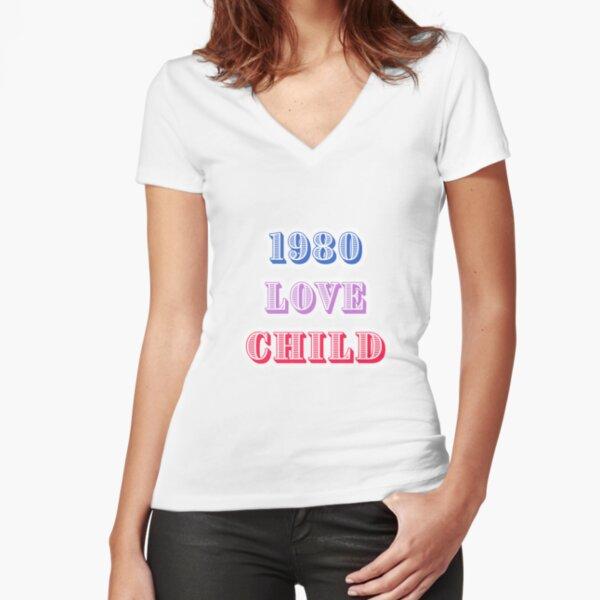 1980 Love Child Fitted V-Neck T-Shirt