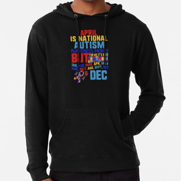 April is National Autism Awareness Month Gift Unisex Hoodie