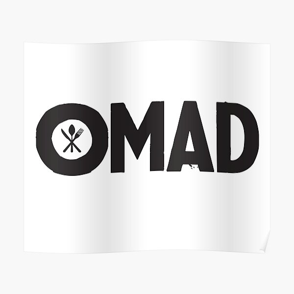 OMAD: One Meal a Day (White) Poster