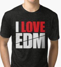 I Love EDM (Electronic Dance Music)  [white] Tri-blend T-Shirt