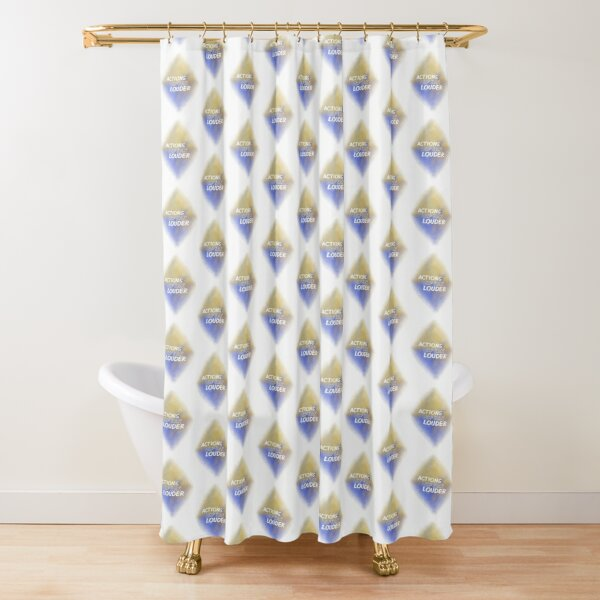 Actions Speak Louder (white) Motivational  Shower Curtain