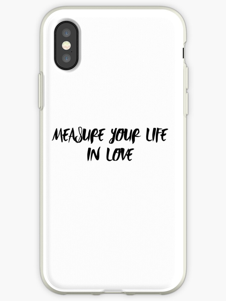 Measure Your Life In Love RENT quote by billiepaiged