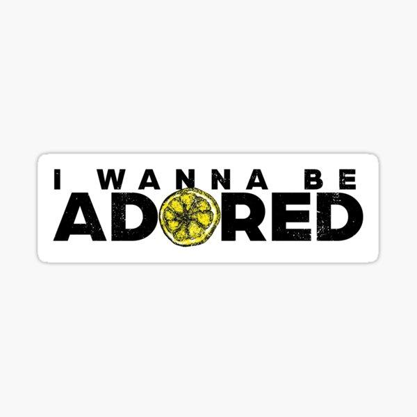 Adored (distressed design) Sticker