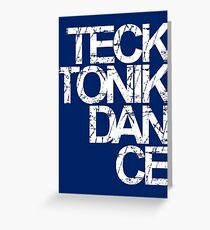 Tecktonik Dance Greeting Card