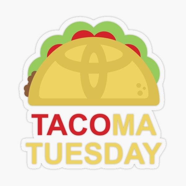 Toyota TACOma Tuesday Transparent Sticker