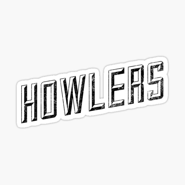 Howlers Sticker