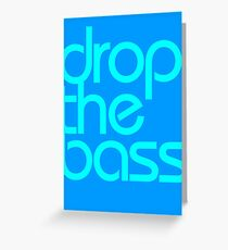 Drop The Bass (cyan) Greeting Card