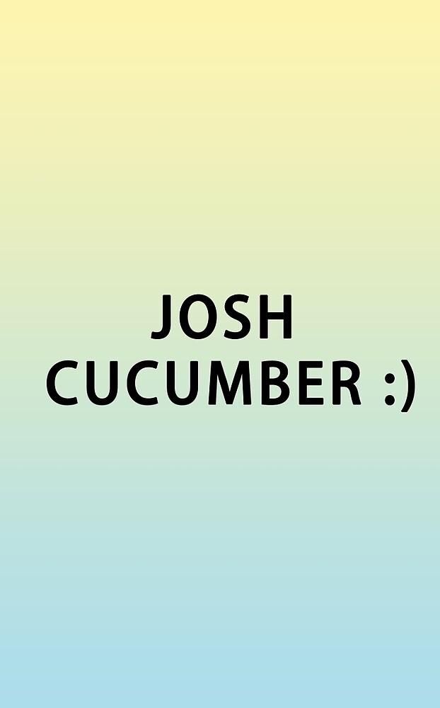 josh cucumber <3 by uglychelsea