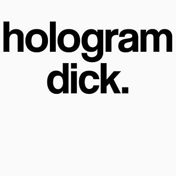 Hologram Dick. by froggielevog