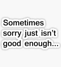 Sorry... Sticker