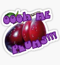Oooh Me Plums!!! Sticker