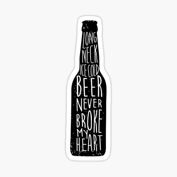 La cerveza helada de cuello largo nunca me rompió el corazón - Luke Combs Pegatina