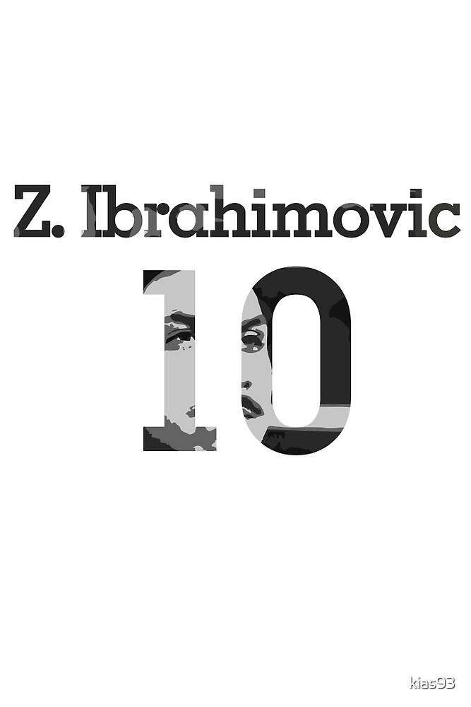 Zlatan Ibrahimovic 10 - Black & White by kias93
