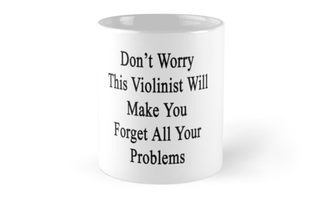 Don't Worry This Violinist Will Make You Forget All Your Problems  by supernova23
