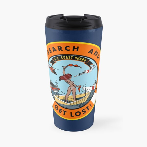 USCG Support Search and Rescue - Get Lost! V2 Travel Mug