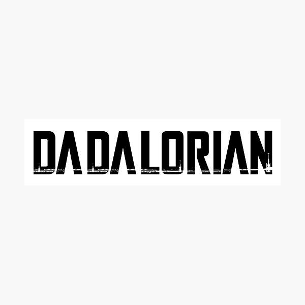 The Dadalorian Photographic Print