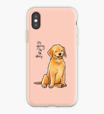 """""""It Will Be Okay"""" Puppy iPhone Case"""
