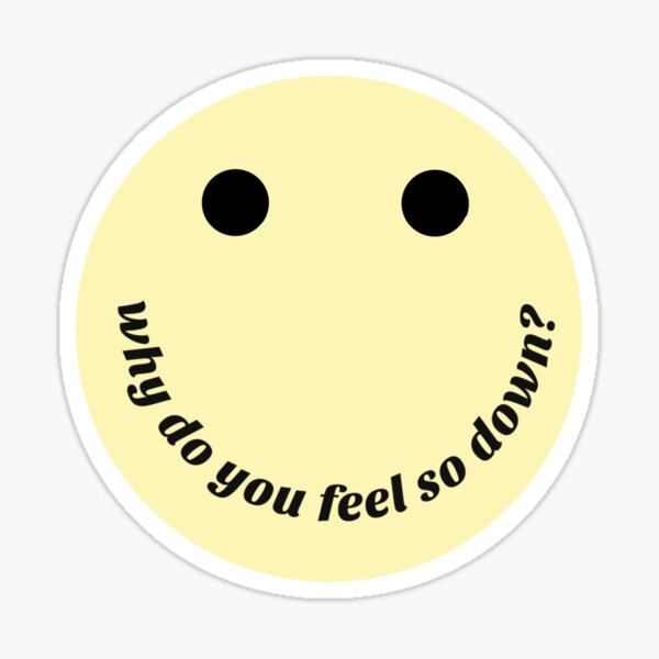 why do you feel so down? Declan Mckenna Glossy Sticker