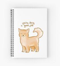 """""""You're Doing a Good Job"""" Pup Spiral Notebook"""