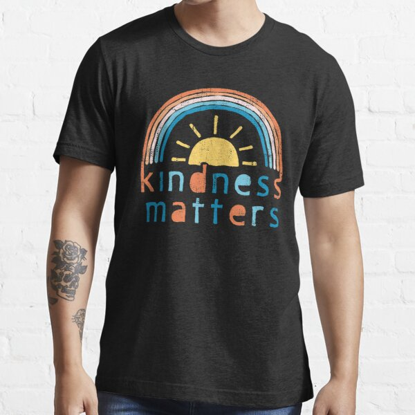 Kindness Matters. Typography Design with Rainbow Essential T-Shirt