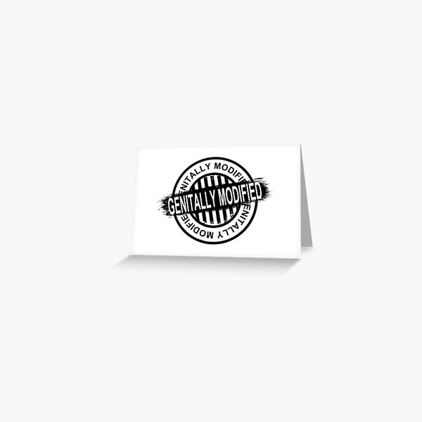 Genitally Modified (Black Print) Greeting Card