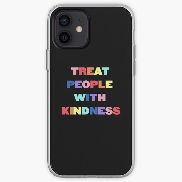 treat people with kindness iPhone Soft Case