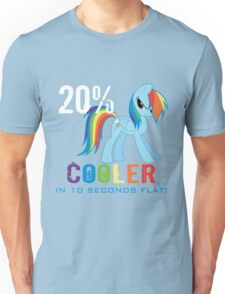 20% cooler in 10 seconds flat! Ladies Unisex T-Shirt