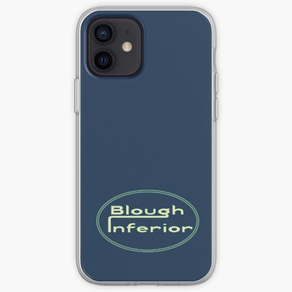 Blough Inferior – an alternative to the 'superior' brand iPhone Soft Case