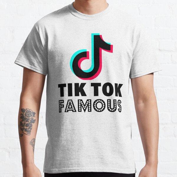 Tik Tok Famous Classic T-Shirt