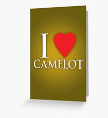 I Heart Camelot Greeting Card