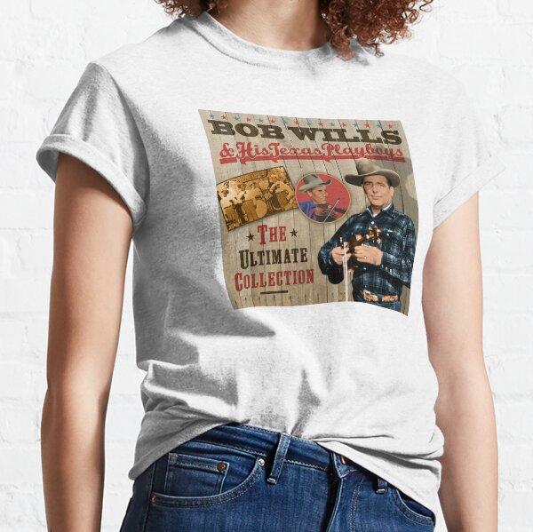 Bob Wills & His Texas Playboys - La colección country definitiva Camiseta clásica