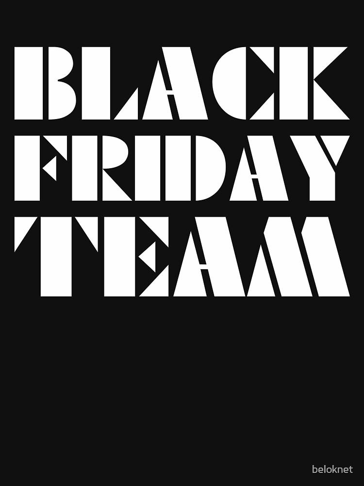 Black Friday Team by beloknet