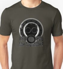 Are You My Mummy? Unisex T-Shirt