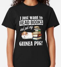 Guinea Pig book lovers, book nerds, readers, or english teachers Classic T-Shirt