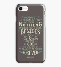 Nothing besides you. iPhone Case/Skin