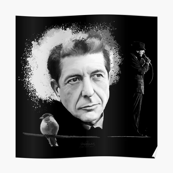 """""""like a bird on the wire"""" _ Leonard Cohen Poster"""
