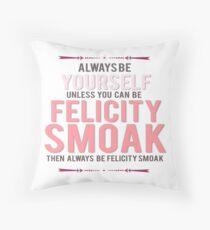 Felicity Smoak Throw Pillow