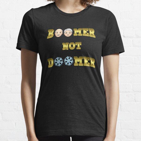 Boomer Not Doomer Essential T-Shirt