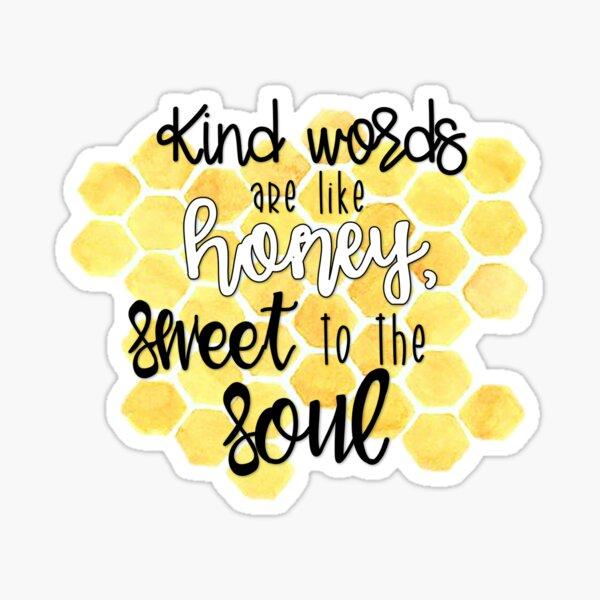 Kind Words  Sticker