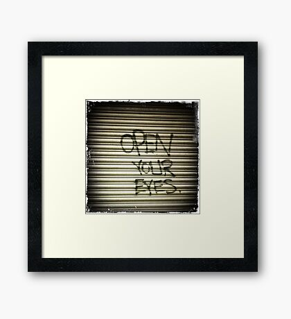 Open Your Eyes Graffiti Framed Print