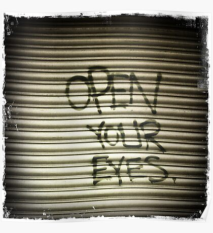 Open Your Eyes Graffiti Poster