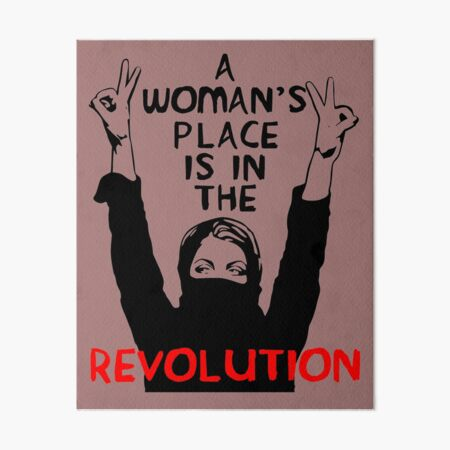 A Woman's Place Is In The Revolution - Feminist, Resistance, Protest, Socialist Art Board Print