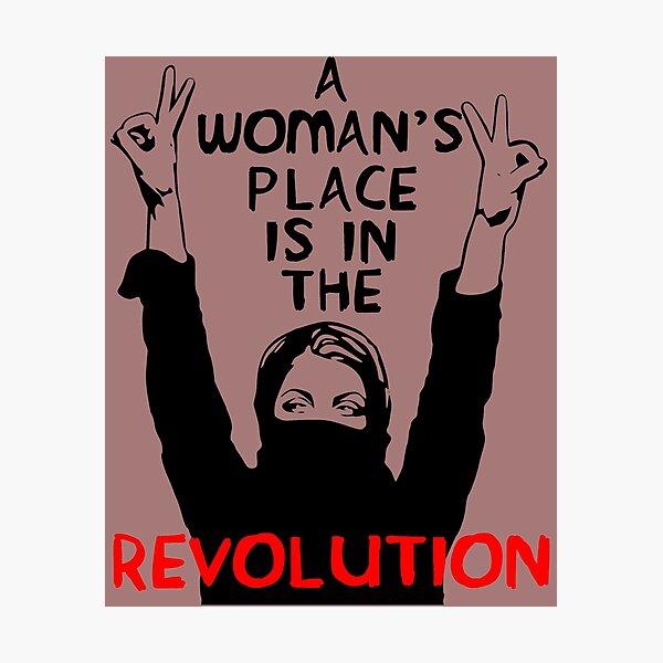El lugar de una mujer está en la revolución: feminista, resistencia, protesta, socialista Lámina fotográfica