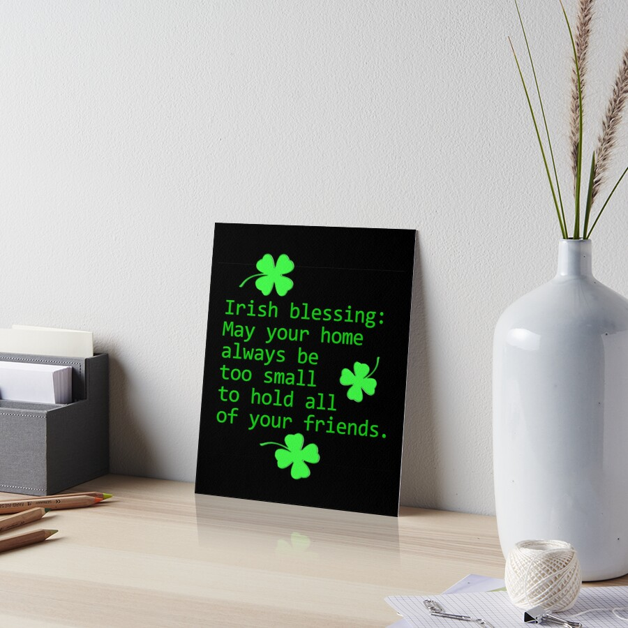 Irish Blessing: May Your Home Art Board Print