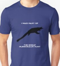 I Was Part of The Great Plesiosaur Hunt T-Shirt